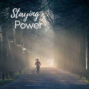 "New Homily Series! ""Staying Power"""