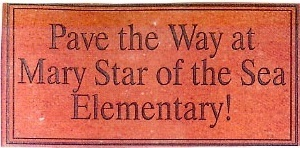 Pave the Way at Mary Star of the Sea Elementary!