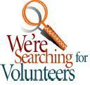 We're Searching for Volunteers