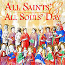 Solemnity of All Saints and All Souls