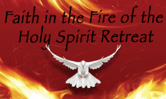 Faith in the Fire of the Holy Spirit