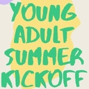 Young Adult Summer Kickoff