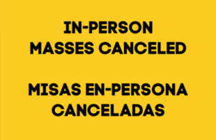 No In-Person Mass 9/13 | No Misas En-Persona 9/13