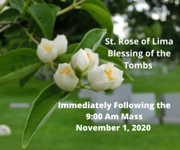 St. Rose of Lima Blessing of the Tombs