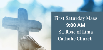 First Saturday Mass at St. Rose of Lima