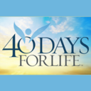 40 Days for Life - Please Help Us Cover our Prayer Vigil Hours