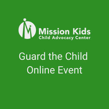Guard the Child Online Event