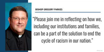 Statement from Bishop Gregory Parkes on the Death of George Floyd and Subsequent Protests