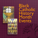 Black Catholic History Month