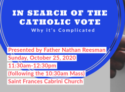 In Search of the Catholic Vote: Why it's Complicated