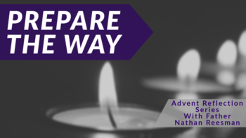 Prepare the Way Advent Series