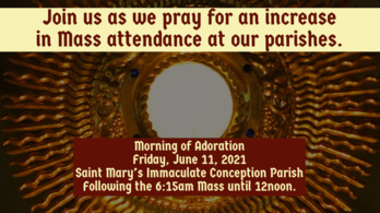 Morning of Adoration for an Increase in Mass attendance