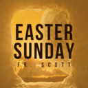 Easter Sunday | Mass | Fr. Scott