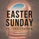 Easter Sunday | Mass | Fr. Christopher