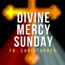 Divine Mercy Sunday | Mass | Fr. Christopher