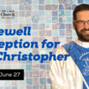 Farewell to Fr. Christopher
