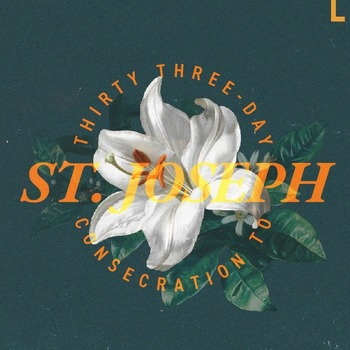 33 Day Consecration to St. Joseph