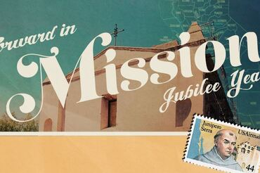 Jubilee year to Commemorate the 250th Anniversary of Mission San Gabriel Arcangel