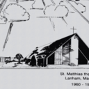 St. Matthias the First 25 Years