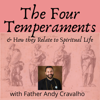 The Four Temperaments & How They Relate to Spiritual Life