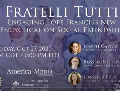 Fratelli Tutti: Engaging Pope Francis's New Encyclical on Social Friendship