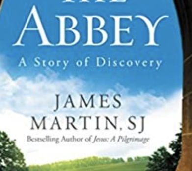 "December 9 Book Club: ""The Abbey"" by James Martin, SJ"
