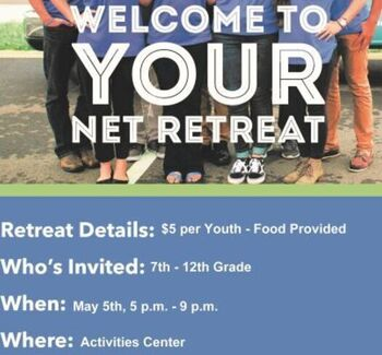 NET Ministries Retreat for 7th-12th Grade students