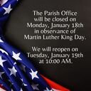 Parish Office: MLK Day