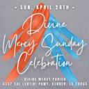 Divine Mercy Sunday Celebration