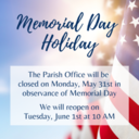 Memorial Day Office Hours