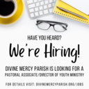 We're Hiring: Pastoral Associate/ Director of Youth Ministry