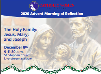 "Advent Morning of Reflection ""The Holy Family: Jesus, Mary and Joseph"""