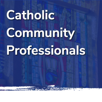 Catholic Community Professionals Virtual Networking Event