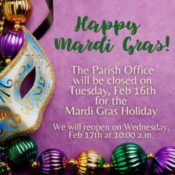 Mardi Gras- Parish Office