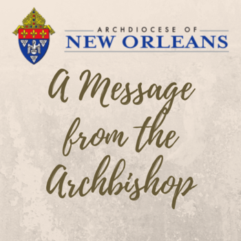 An Important Letter from Archbishop Aymond