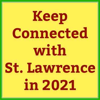 Keep Connected with St. Lawrence in 2021