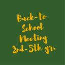 2nd through 5th gr. Back-to-School Meeting