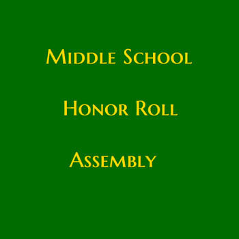 Middle School Honor Roll Assembly