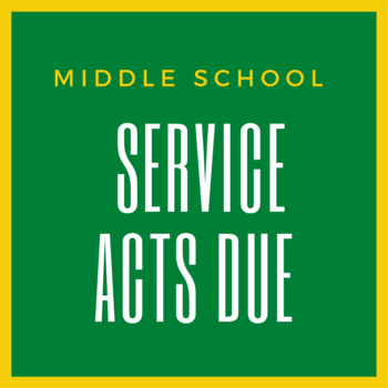 Service Acts Due (Middle School)
