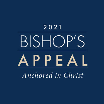 Support diocesan ministries through the 2021 Bishop's Appeal