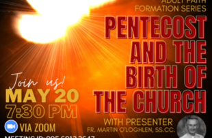 Adult Faith Formation Series: PENTECOST AND THE BIRTH OF THE CHURCH