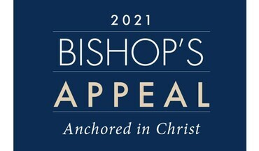 2021 Bishop's Appeal is Underway- Anchored in Christ