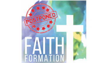 Faith Formation Start Date is Postponed!