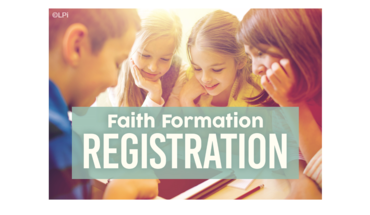 Faith Formation Registration 2021 - 2022
