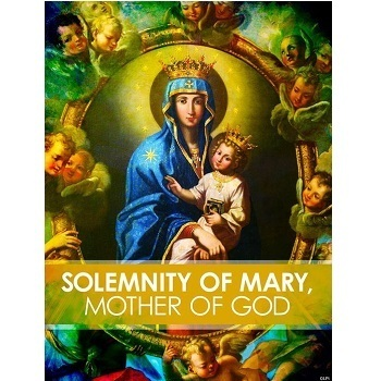 New Year's Day Schedule: Solemnity of Mary