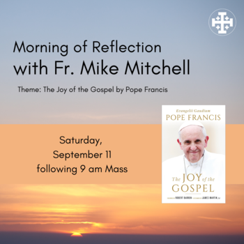 Morning of Reflection with Fr. Mike