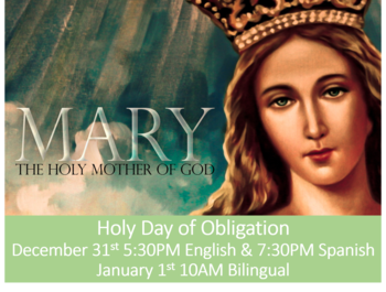 Holy Day of Obligation - Mary, Mother of God