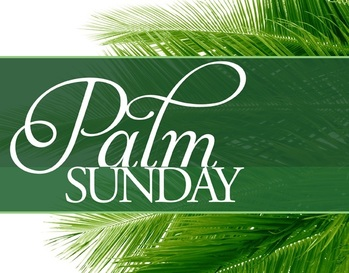 Palm Sunday - Passion of the Lord