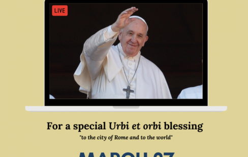 RECEIVE A SPECIAL BLESSING FROM POPE FRANCIS, FRIDAY MARCH 27TH AT 9 A.M. ALASKA TIME