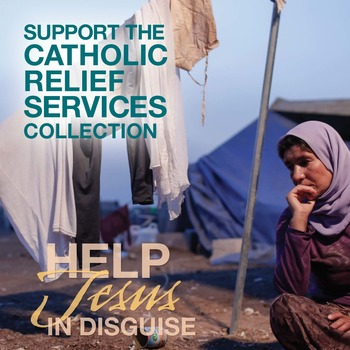 Special Collection Catholic Relief Services